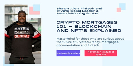 Crypto Mortgages 101 - How Blockchain and NFTs are the Future of Mortgages tickets