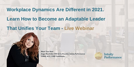 Learn How to Become an Adaptable Leader That Unifies Your Team tickets