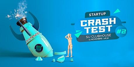 Startup Crash Test #2 tickets