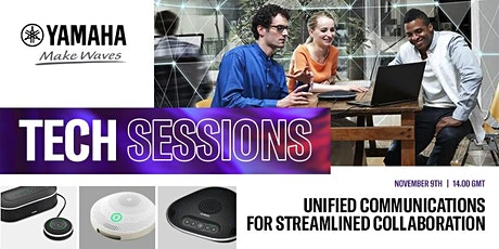 UNIFIED COMMUNICATIONS: Tech Sessions tickets