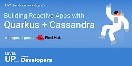 AppDevWorkshop: Building Reactive Apps with Quarkus + Cassandra tickets