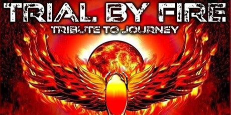 Trial By Fire - Journey Tribute Band tickets