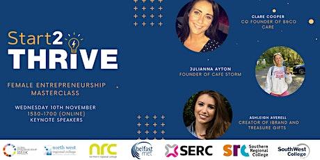 Start2Thrive - Female Entrepreneurship Masterclass tickets