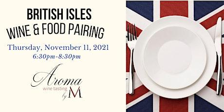 Taste of The British Isles at Aroma Wine Tasting! tickets