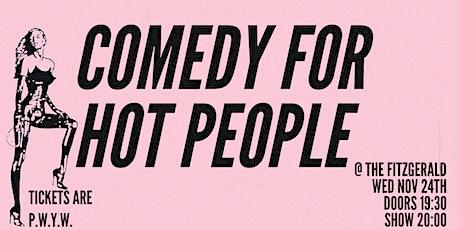 Comedy For Hot People W/ Headliner Olga Koch tickets