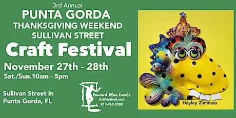 3rd Annual Punta Gorda Thanksgiving Weekend Sullivan Street Craft Festival tickets