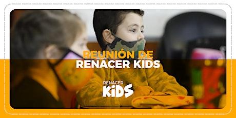 Renacer Kids entradas