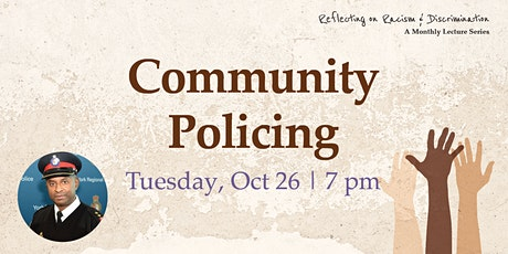 Reflecting on Racism & Discrimination: Community Policing tickets