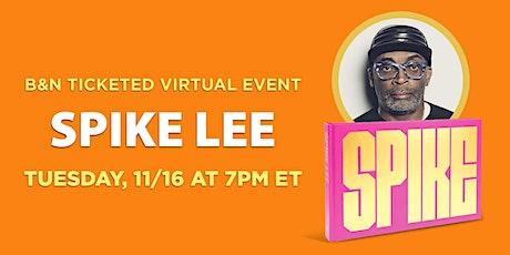 B&N Virtually Presents: Spike Lee celebrates SPIKE! tickets
