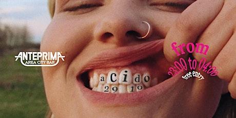Anteprima Acido Lattico venerdì 29 ottobre tickets
