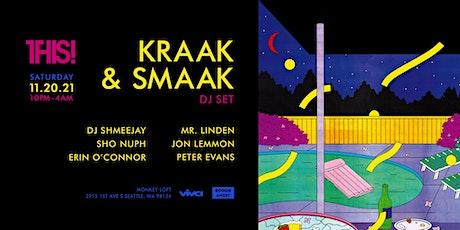 THIS! w/ Kraak & Smaak (DJ Set) - Saturday November 20th, 2021 tickets