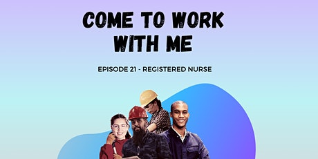 Come to Work With Me - Registered Nurse tickets
