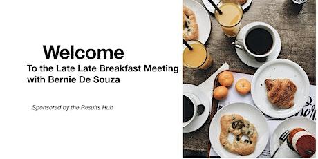 Late Late Breakfast November with Bernie De Souza tickets