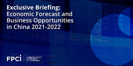 Economic Forecast and Business Opportunities in China 2021 - 2022 tickets