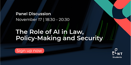 Panel Discussion:  The Role of AI in Law, Policy-Making and Security tickets