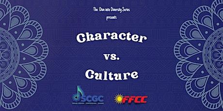 Dive Into Diversity 3: Character vs. Culture tickets