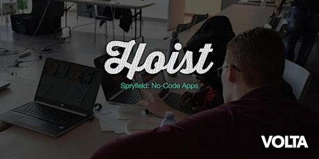 Hoist Spryfield: No-Code Apps tickets