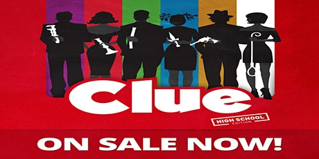 Clue: Onstage (High School Edition) tickets