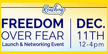 Freedom Over Fear Launch & Networking Event tickets