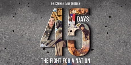45 Days: The Fight for a Nation [ Screening in Toronto) tickets