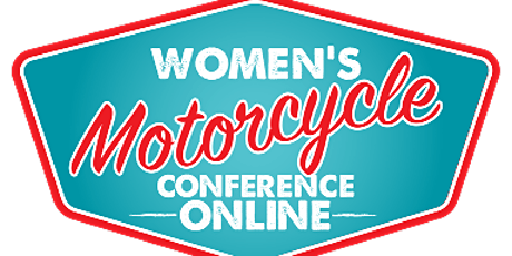 Women's Motorcycle Conference *Online* - Education tickets