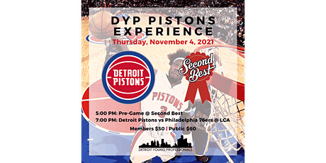 DYP Pistons Experience @ Second Best & LCA tickets