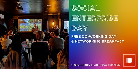 Social Enterprise Day: Free Co-Working & Networking Brunch tickets