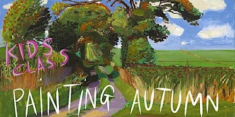 KIDS CLASS: Painting Autumn tickets