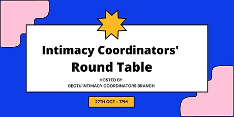 Intimacy Coordinators'  Round Table tickets