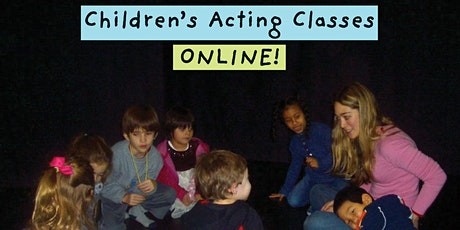 Children's Acting Class, Online Drop-in Class for Ages 7 - 12 tickets