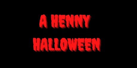 A Henny Halloween (A Hip Hop Party And R&B Party) tickets