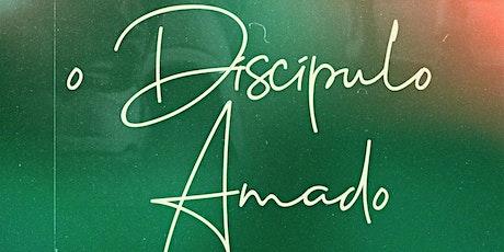 O DISCIPULO AMADO - MANHÃ ingressos