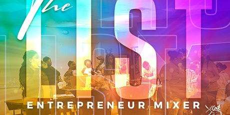 The List a Entrepreneur Mixer tickets