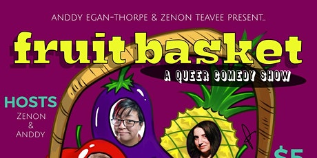 Fruit Basket: A Queer Comedy Show tickets