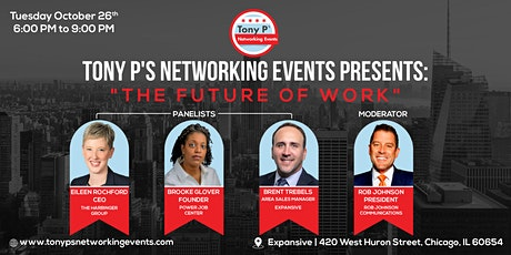"""Tony P's Networking Event: """"The Future of Work""""  -  Tuesday October 26th tickets"""