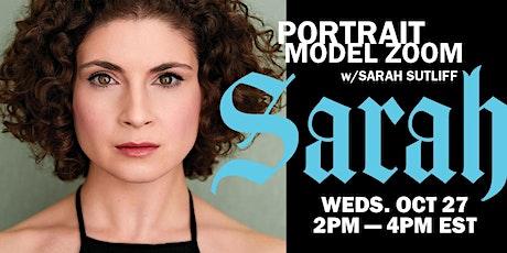 Portrait Model ZOOM with SARAH SUTLIFF tickets