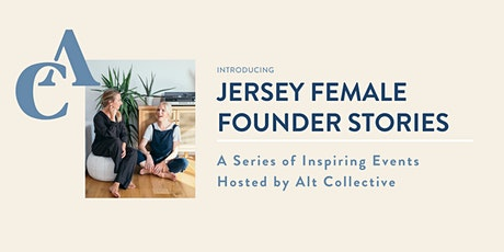 Jersey Female Founder Stories tickets