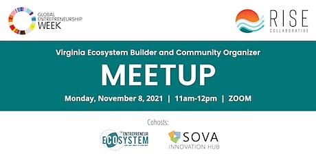 Annual Virginia Ecosystem Builders & Community Organizers Meetup Tickets