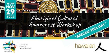 Aboriginal Cultural Awareness Workshop (Full Day) tickets