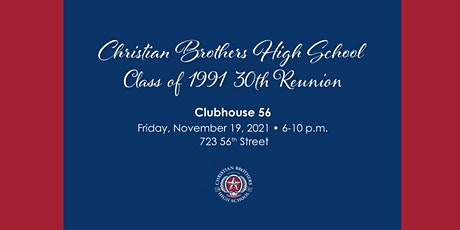 Christian Brothers  Class of  91' 30th Reunion tickets