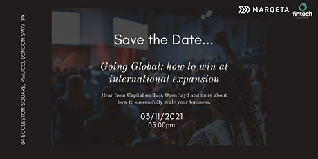 Going Global: how to win at international expansion tickets