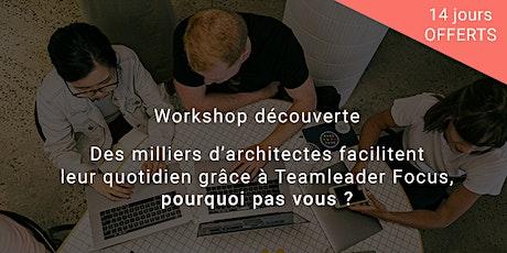 [Spécial architectes] Workshop découverte Teamleader Focus billets