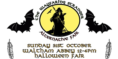The Wayfaring Stranger Alternative Fair - Waltham Abbey tickets
