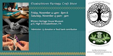 Elizabethtown Heritage Craft Show tickets