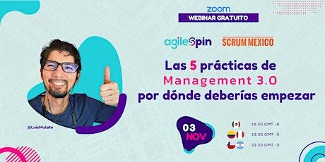 Webinar: Las 5 prácticas de Management 3.0 por donde deberías empezar entradas