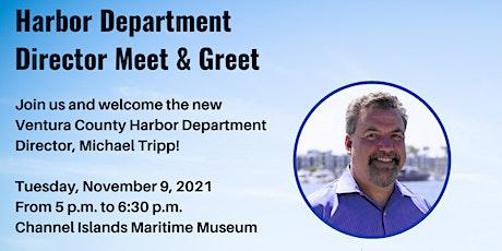Meet  & Greet Harbor Director Michael Tripp at the Maritime Museum tickets