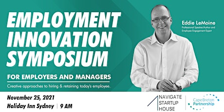 Employment Innovation Symposium For Employers & Managers tickets