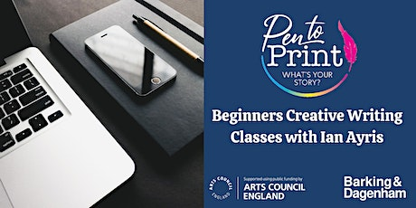 Pen to Print: Beginners Creative Writing Classes tickets