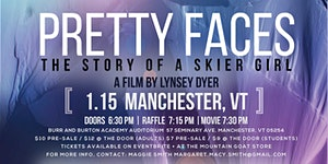 """Pretty Faces """"The Story of a Skier Girl"""" Screening:..."""
