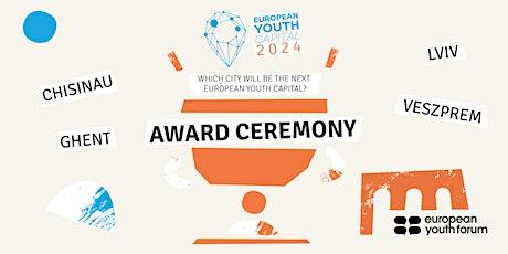 European Youth Capital 2024 Award Ceremony tickets